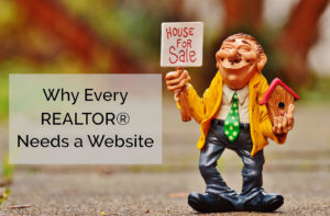 Why-Every-Realtor-Needs-a-Website