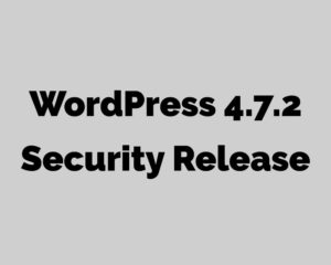 Wordpress-4.7.2-Security-Release